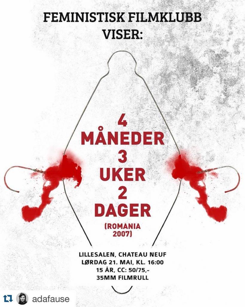P lrdag viser Osloklubben FeministiskFilmklubb den rumenske fiksjonsfilmen 4 mnederhellip