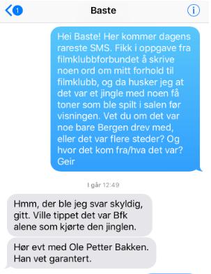1Baste sms mitt filmklubbminne Geir Kreken