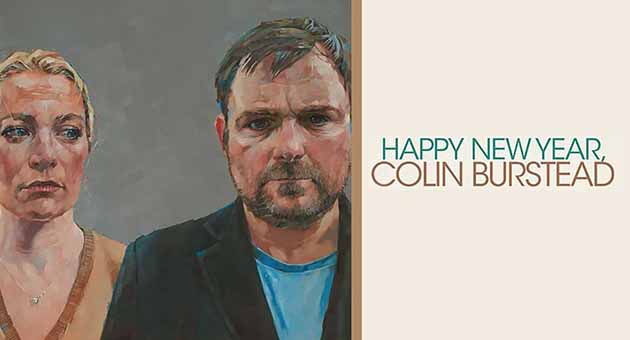 Happy New Year, Colin Burstead