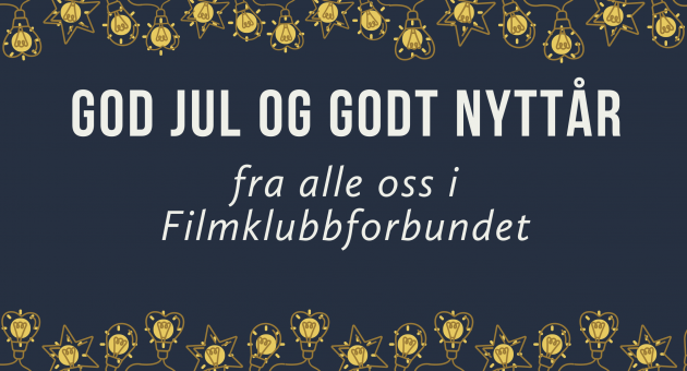 God jul og godt nytt filmklubbår!